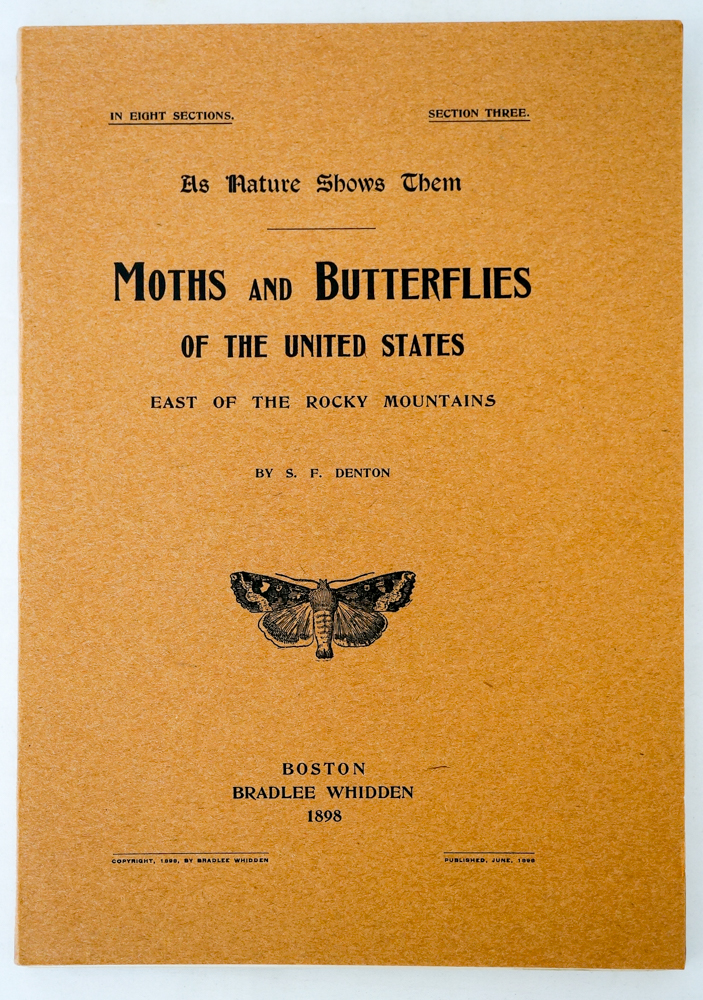 Moths and Butterflies of the United States. 1898