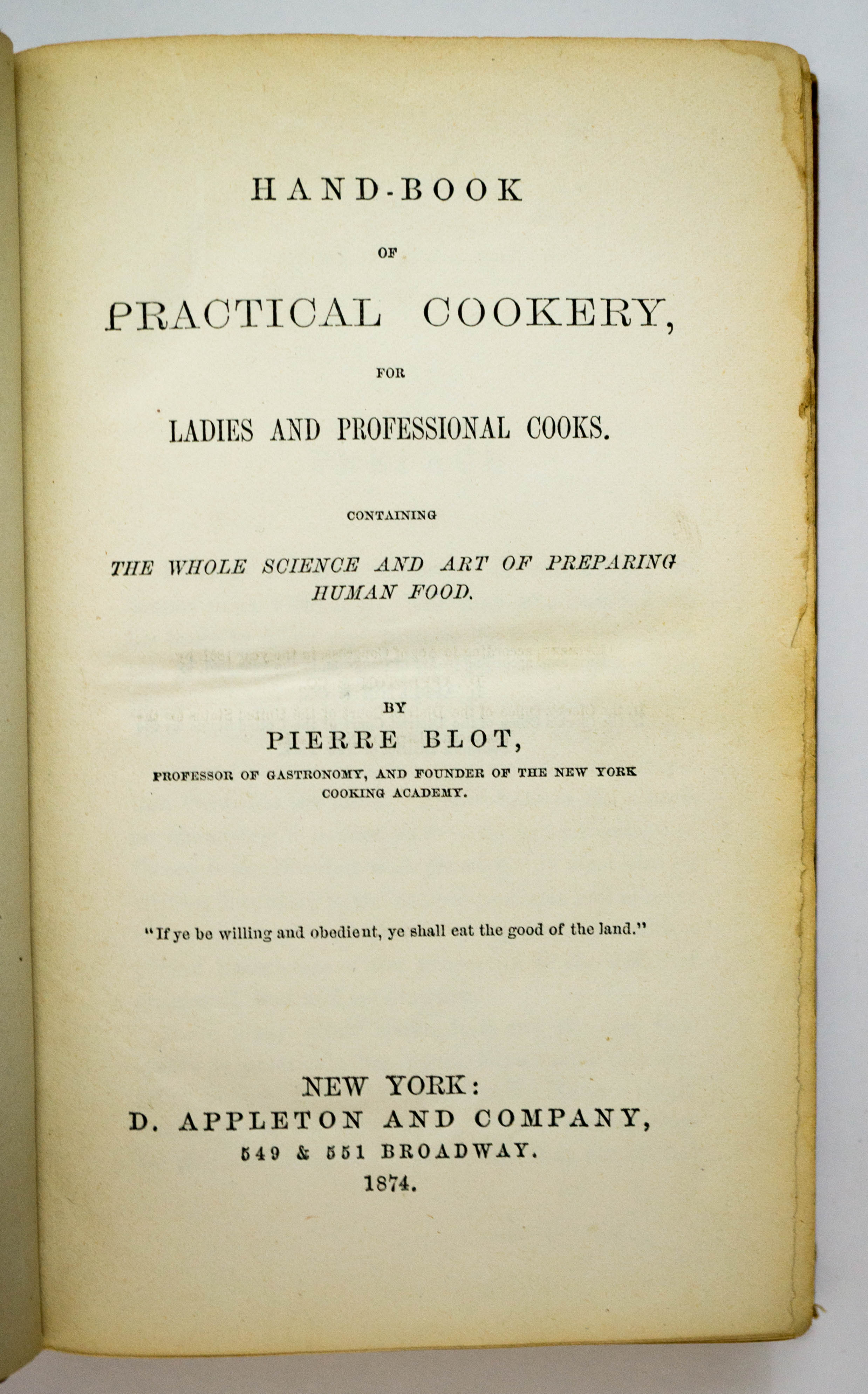 Hand-Book of Practical Cookery by Pierre Blot 1874