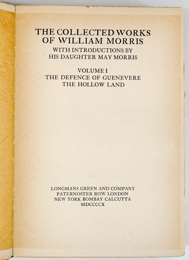 Collected Works of William Morris 1910-1915 Ltd.