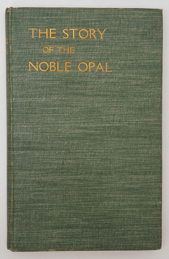 The Story of the Noble Opal by Skertchly 1908