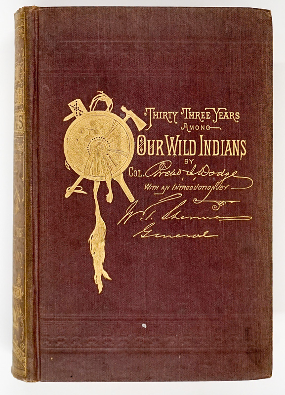 Our Wild Indians by Colonel Richard Irving Dodge